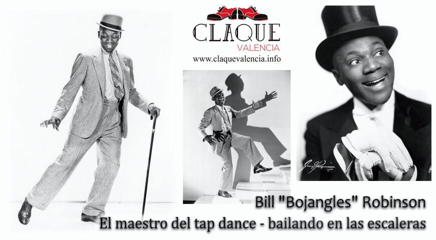Bill «Bojangles» Robinson. El maestro del tap dance