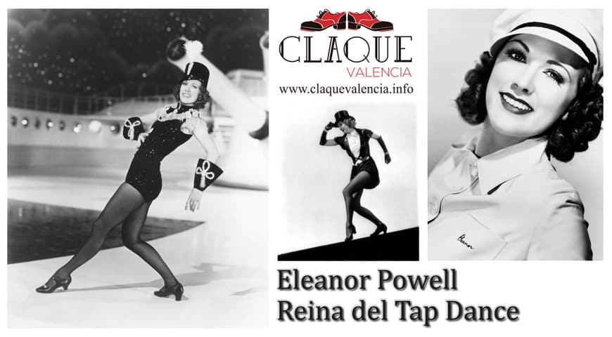 Eleanor Powell. Reina del Tap Dance