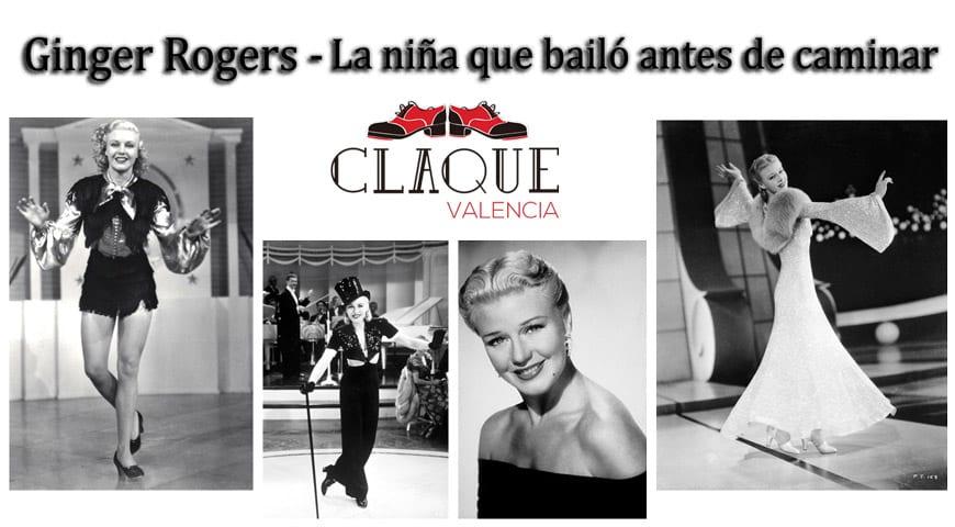 Ginger Rogers. La niña que bailó antes de caminar