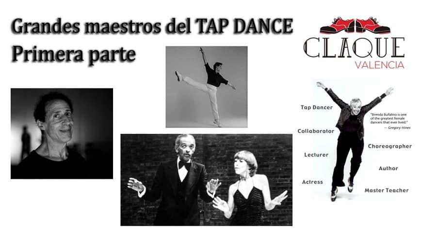 GRANDES MAESTROS DEL TAP DANCE. Primera parte