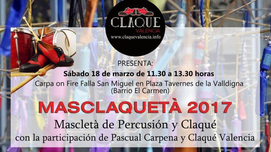 Masclaquetà 2017 de Claqué Valencia