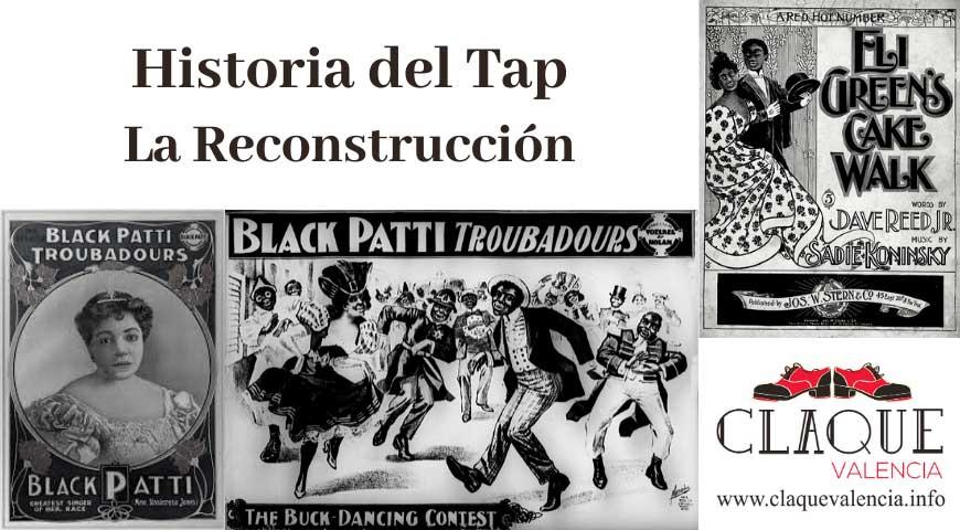 Historia del tap: La Reconstrucción