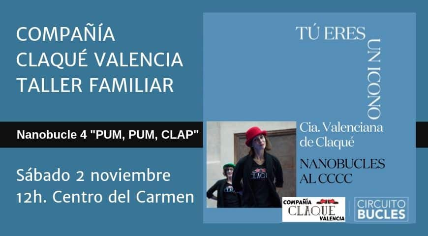 La Compañía Claqué Valencia en Circuito Bucles 2019
