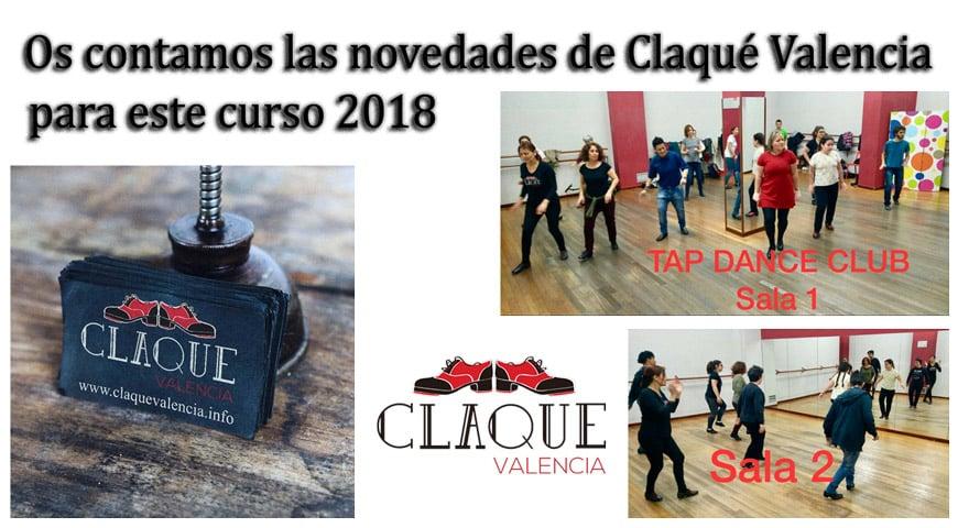 Os contamos las novedades de Claqué Valencia para este curso 2018